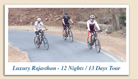 Luxury Rajasthan Cycling Tour :: 12 Nights & 13 Days - Rajasthan Cycling Tour